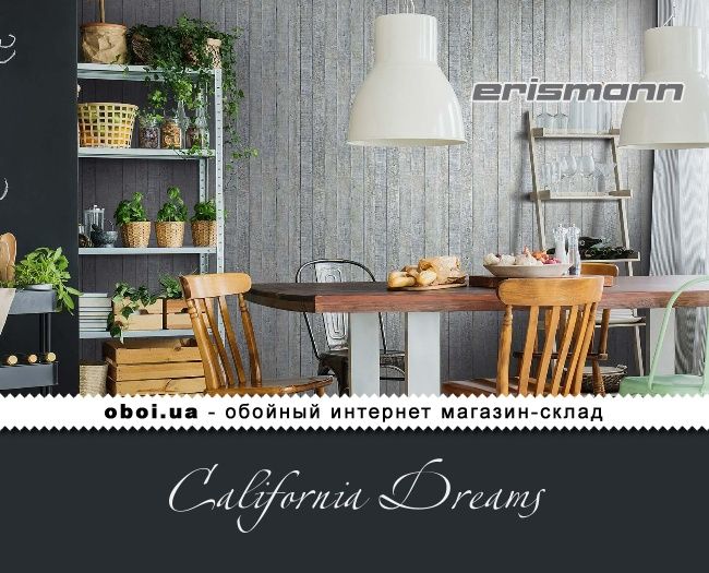 Обои Erismann California Dreams