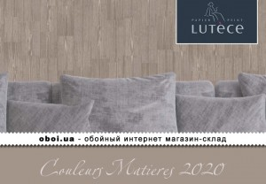 Шпалери Lutece Couleurs Matieres 2020