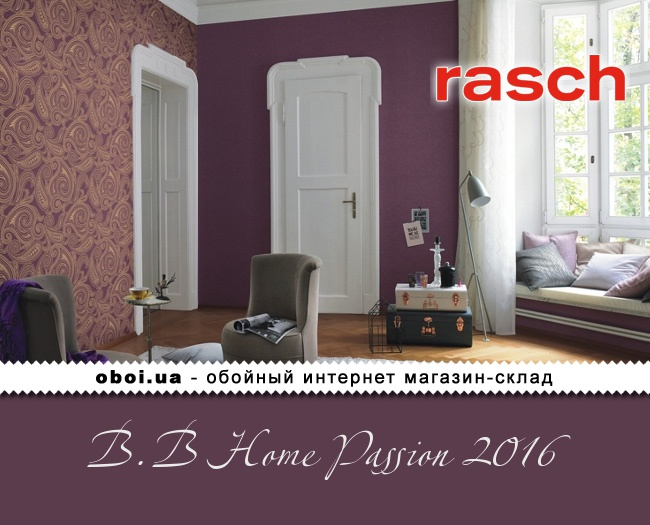 Обои Rasch B.B Home Passion 2016