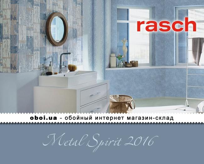 Обои Rasch Metal Spirit 2016